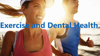 EXERCISE AND DENTAL HEALTH